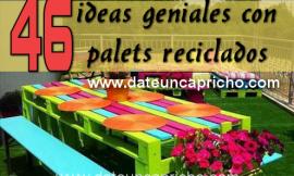 46 ideas geniales con palets reciclados