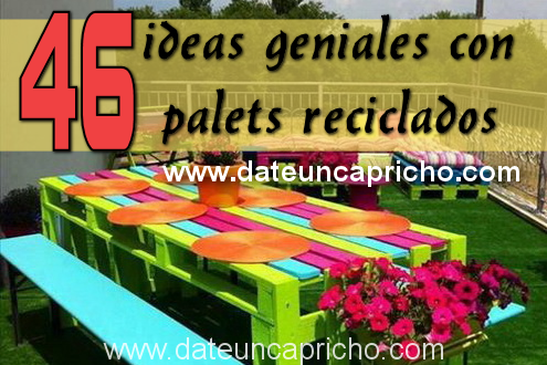 Photo of 46 ideas geniales con palets reciclados