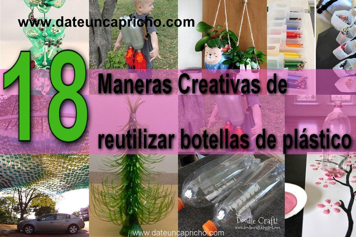 Photo of 18 Maneras Creativas de reutilizar las botellas de plástico