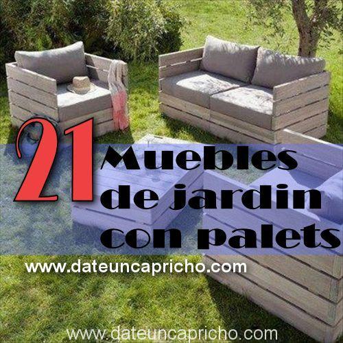 Palets date un capricho - Muebles de jardin con palets ...