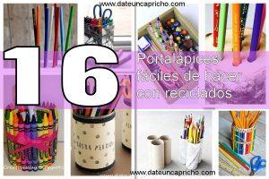 16 portalápices faciles de hacer con reciclados