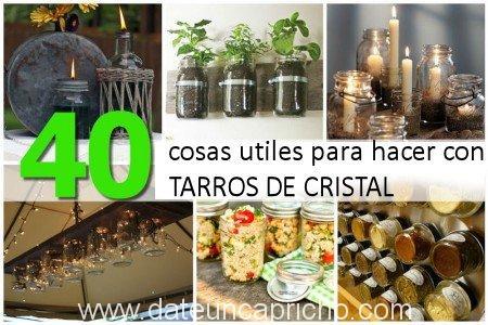 40 usos creativos para reciclar tarros de vidrio – date un capricho