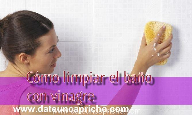 Trucos con vinagre c mo limpiar el ba o date un capricho - Como limpiar el bano ...