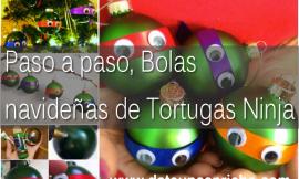 Paso a paso, Bolas navideñas de Tortugas Ninja