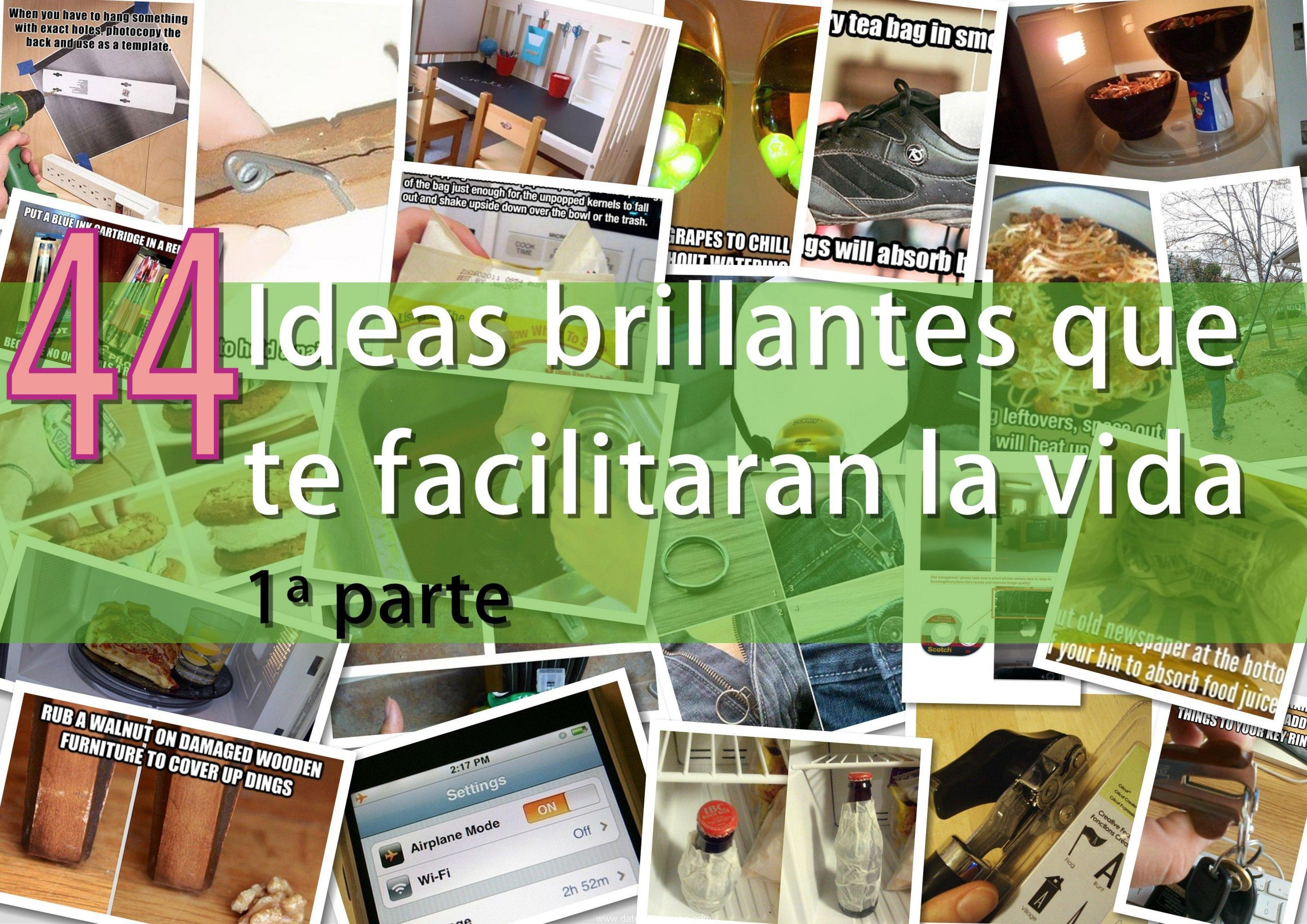 Photo of 44 Ideas brillantes que te facilitaran la vida (1ª parte)