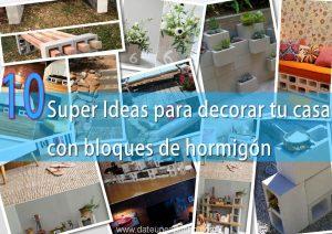 10 Super Ideas para decorar tu casa con bloques de hormigón