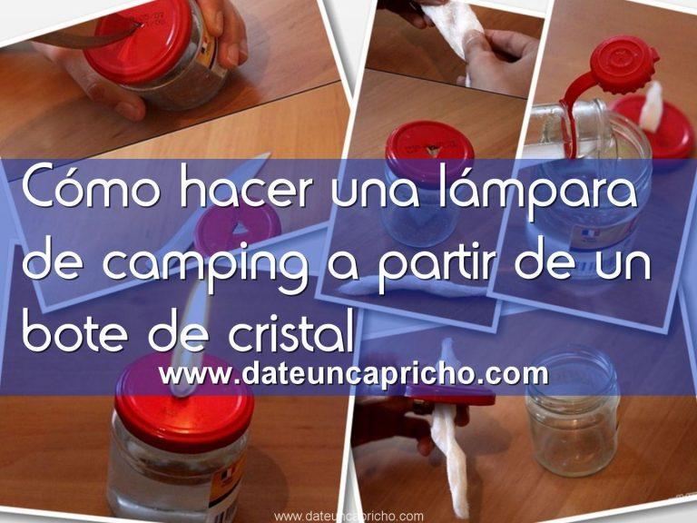 Cómo hacer una lámpara de camping a partir de un bote de cristal