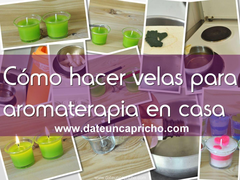 Cómo hacer velas para aromaterapia en casa