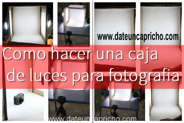 Como hacer una caja de luces para tu estudio fotografico