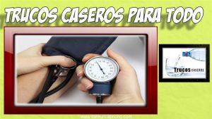 Remedios naturales caseros para la presion arterial alta o hipertension