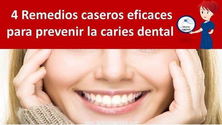4 Remedios caseros eficaces para prevenir la caries dental
