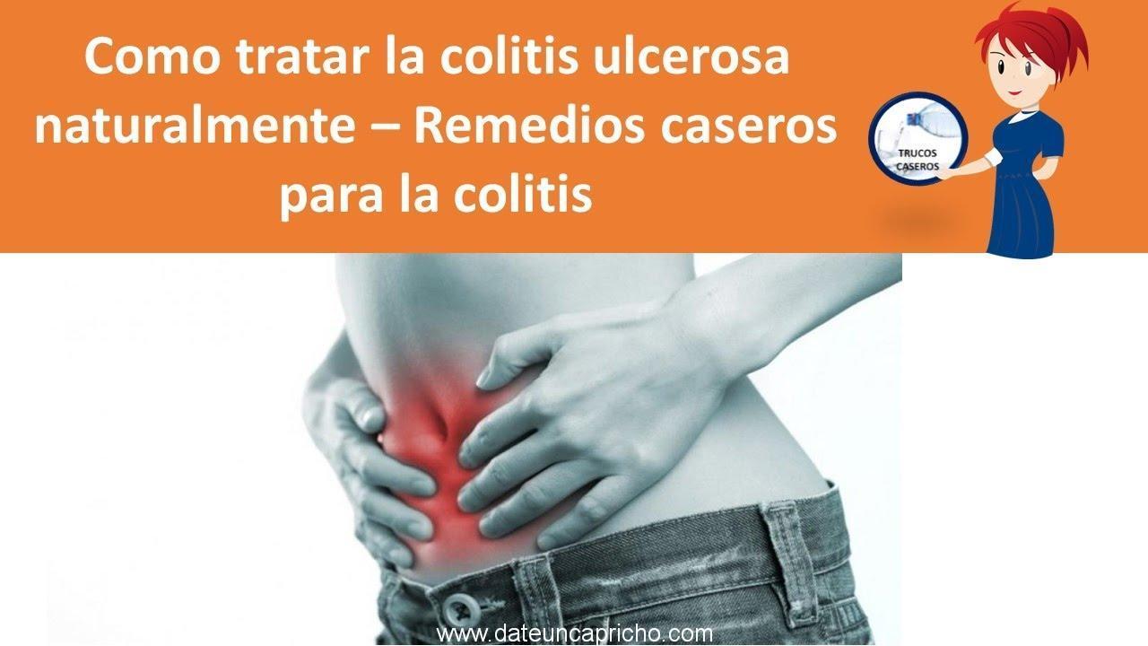 como tratar la colitis ulcerosa naturalmente remedios caseros para la colitis