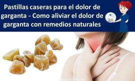 Pastillas caseras para el dolor de garganta naturales