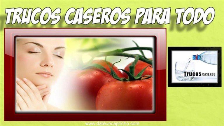 Propiedades del tomate para la salud, belleza y hogar – Trucos caseros con tomate