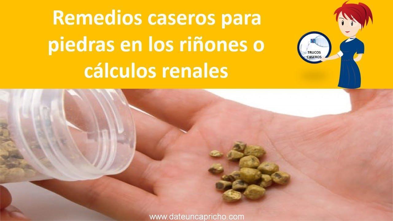 remedios caseros para las piedras en los rinones o calculos renales