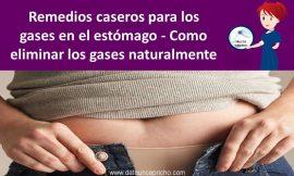 Remedios caseros para los gases en el estómago – Como eliminar los gases naturalmente