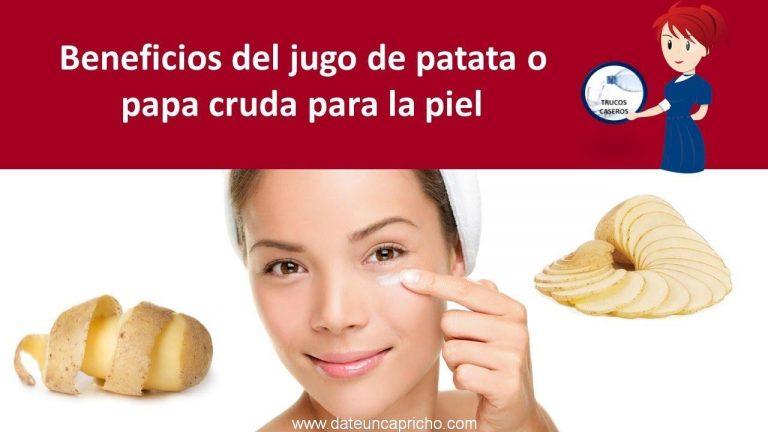 Beneficios del jugo de patata o papa cruda para la piel