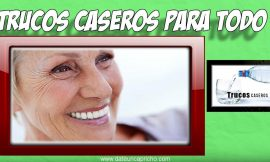 Como limpiar la dentadura postiza de forma casera – Limpieza y cuidados de la dentadura postiza