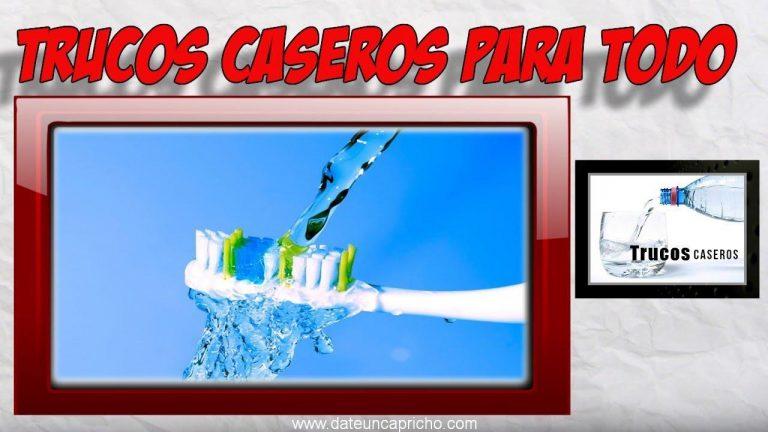 Trucos caseros para limpiar y desinfectar cepillos de dientes y recipiente